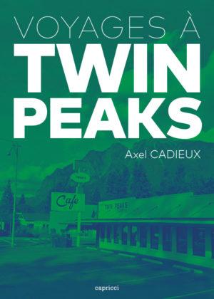 Voyage à Twin Peaks