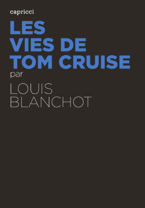 Les Vies de Tom Cruise