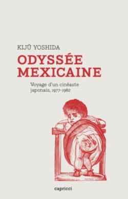 Odyssée mexicaine