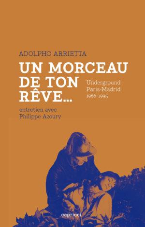 Adolpho Arrietta. Un morceau de ton rêve…
