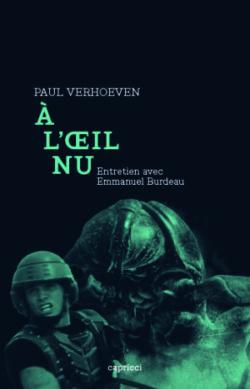 Paul Verhoeven – À l'oeil nu