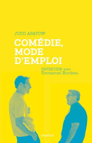 Judd Apatow – Comédie, mode d'emploi