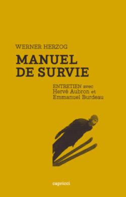 Werner Herzog – Manuel de Survie