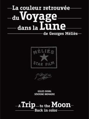 La couleur retrouvée du Voyage dans la Lune de Georges Méliès