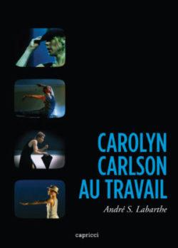 Carolyn Carlson au travail