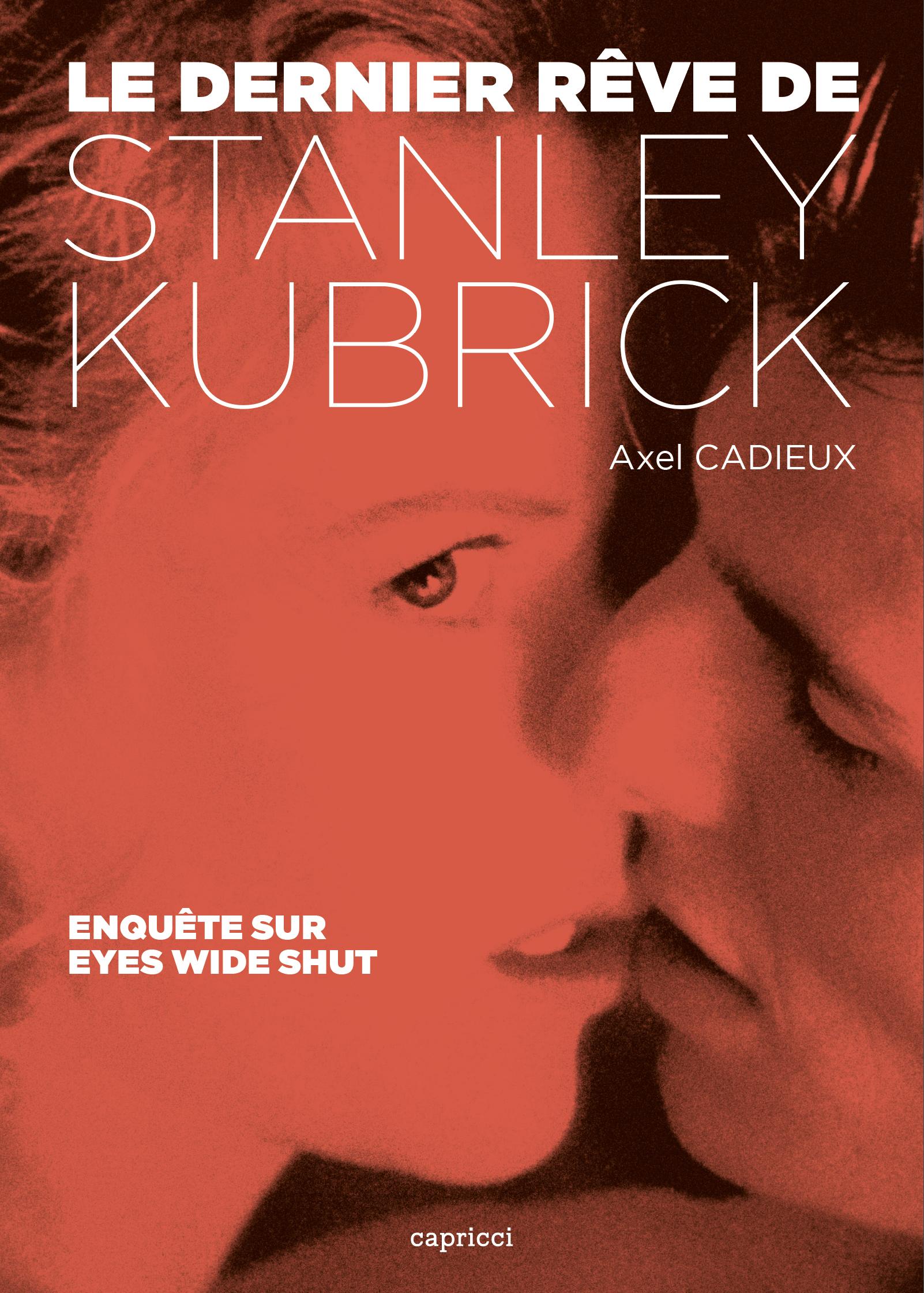 Le Dernier Rêve de Stanley Kubrick